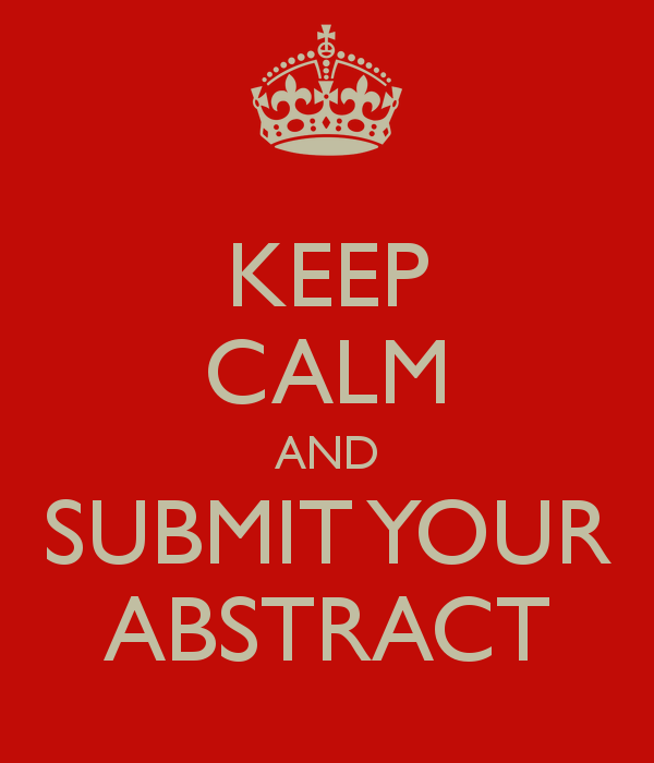 Keep Calm & submit your abstract!